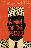 A Man of the People, Chinua Achebe, 0385086164