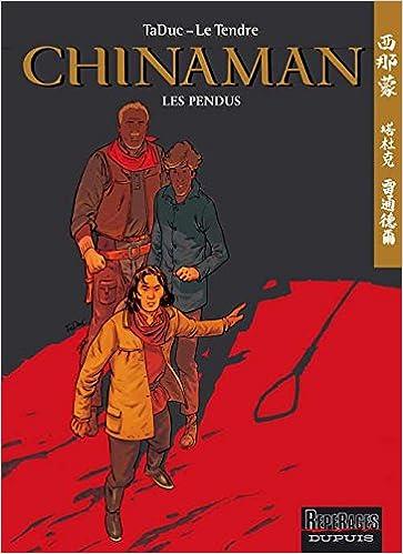 Lire Chinaman - tome 8 - Les pendus pdf, epub ebook