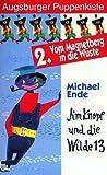 Augsburger Puppenkiste - Jim Knopf und die Wilde 13: 2. Vom Magnetberg in die Wüste [VHS]