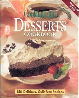 Cooking Light Desserts Cookbook Good Ideas
