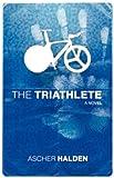 The Triathlete, Ascher Halden, 0983403708