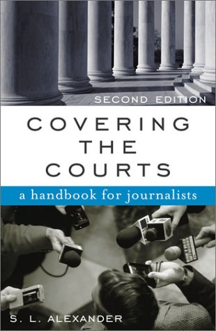 Covering the Courts: A Handbook for Journalists by Brand: Rowman Littlefield Publishers
