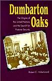 Dumbarton Oaks, Robert C. Hilderbrand, 0807849502