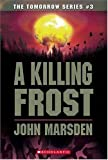 A Killing Frost (The Tomorrow Series #3)