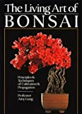 The Living Art of Bonsai, Amy Liang, 0806987812
