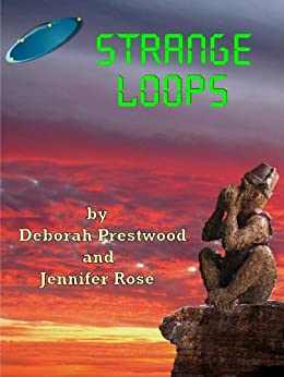 STRANGE LOOPS by [Prestwood, Deborah, Rose, Jennifer]