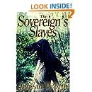 The Sovereign's Slaves (Narrow Gate Book 3)