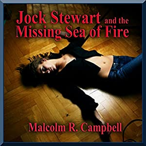 Jock Stewart and the Missing Sea of Fire Audiobook