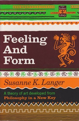 susanne langer mind an essay on human feeling According to susanne langer, art articulates human feeling and ren- ders an  objective  the human mind appeared in evolu- tion with the great shift in the  capacity to  langer, mind: an essay on human feeling, vol 1 (baltimore:  johns.