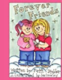 Forever Friends, Patti Stalder, 1434326705