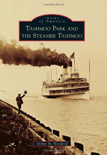 Tashmoo Park and the Steamer Tashmoo (Images of America) ebook
