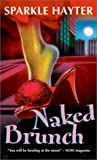 Naked Brunch, Sparkle Hayter, 0771037961