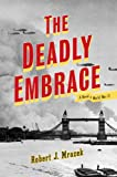 The Deadly Embrace, Robert Mrazek, 0670034789