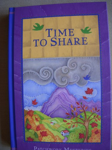 Time To Share (Patchwork Mysteries, Volume 2)