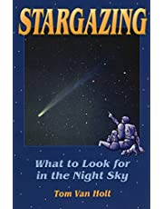 Stargazing: What to Look for in the Night Sky
