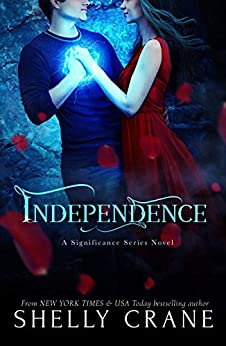 Independence: A Significance Novel - Book 4 by [Crane, Shelly]