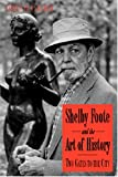 Shelby Foote and the Art of History, James Panabaker, 1572333189