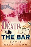 Death Called to the Bar, David Dickinson, 0786719990