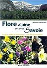 Flore alpine des deux Savoie. Les plus belles promenades, petit livret botanique par Babo