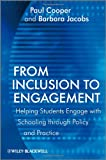 From Inclusion to Engagement, Paul Cooper and Barbara Jacobs, 0470664843