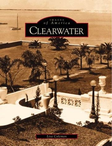 Clearwater (FL) (Images of America) ()