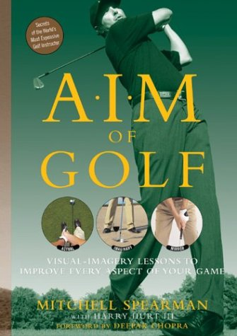 Read Online AIM of Golf: Actual, Imaginary, and Mirror Imagery to Optimize Your Game ebook