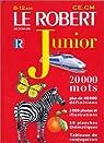 Le Robert junior illustré : Dictionnaire 8 à 12 ans - CE - CM (  Supplément étymologie) par Le Robert