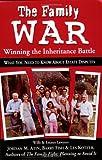 The Family War: Winning the Inheritance Battle
