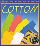 Cotton, Chris Oxlade, 1588105849