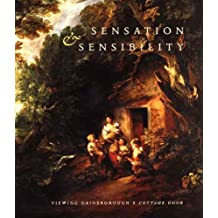 "Sensation and Sensibility: Viewing Gainsborough's ""Cottage Door"""