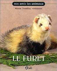 Le Furet par Manon Tremblay