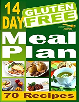 Easy As Recipes 14 Day Gluten Free Meal Plan For Breakfast Lunch Dinner Easy As Gluten Free Recipes Book 6