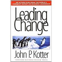 [Leading Change]LEADING CHANGE[Hardcover] by Kotter, John P.(Author)