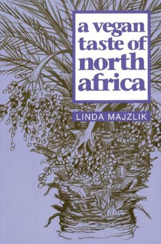 A Vegan Taste of North Africa (Vegan Cookbooks)