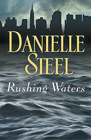 Rushing Waters (Books By Daniel Steel)
