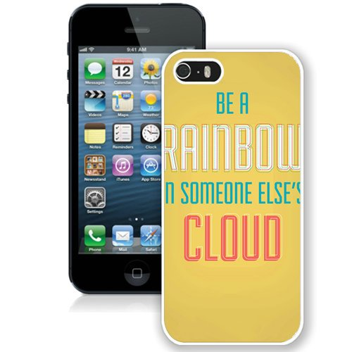 Coque,Fashion Coque iphone 5S Be A Rainbow Motivational blanc Screen Cover Case Cover Fashion and Hot Sale Design