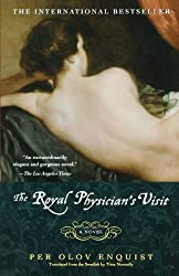 The Royal Physician's Visit Enquist, Per Olov ( Author ) Nov-19-2002 Paperback