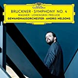 Classical Music : Bruckner: Symphony No. 4/Wagner: Lohengrin Prelude