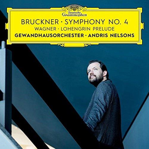 Bruckner: Symphony No. 4 / Wagner: Lohengrin Prelude