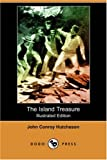The Island Treasure, John Conroy Hutcheson, 1406584630
