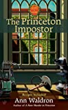 Front cover for the book Princeton Impostor by Ann Waldron