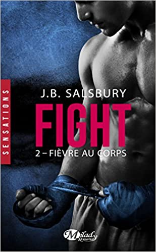 Fight (2016) - Tome 2: Fièvre au corps