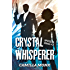 Crystal Whisperer (Spotless Series Book 3)