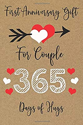 First Anniversary Gift For Couples 365 Days Of Hugs First Wedding Anniversary Gift Couple Gifts For Him Her Marriage Presents For Husband Wife 365 Love Challenges Joflavor Amazon Com Au Books