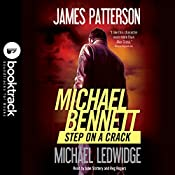 Step on a Crack: Booktrack Edition | Michael Ledwidge, James Patterson