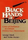 Black Hands of Beijing, George Black and Robin Munro, 0471579777