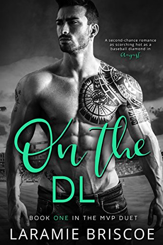 On the DL (The MVP Duet Book 1) by [Briscoe, Laramie]