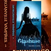 Glashuse (The Morganville Vampires 1) | Rachel Caine