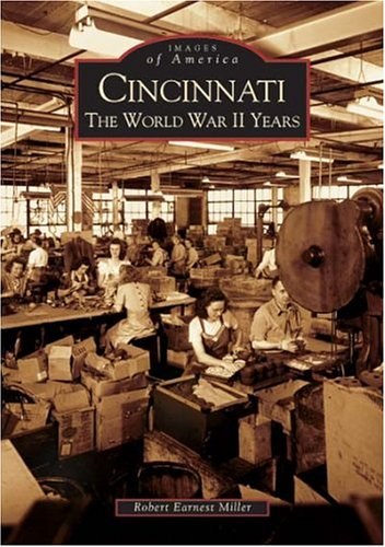 Cincinnati:  The World War II Years  (OH)  (Images of America) 1939 Cincinnati Reds