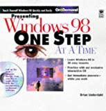 Presenting Windows 98 One Step at a Time, Brian Underdahl, 0764531913